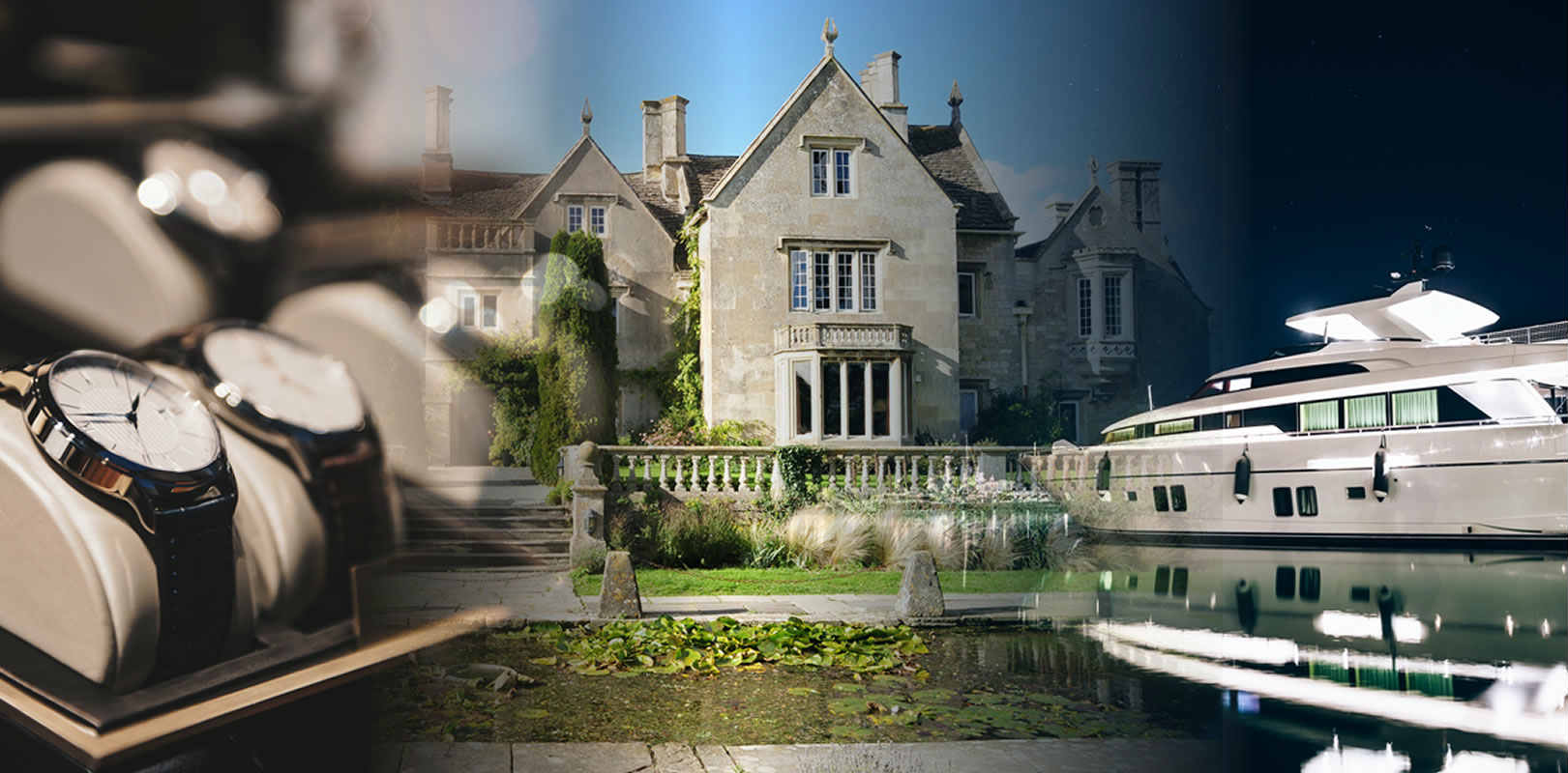 Country house, luxury yacht, rolex watches